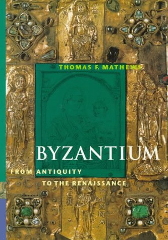 9780810927001: Byzantium: From Antiquity to the Renaissance (Perspectives)