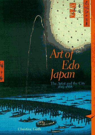 9780810927308: Art of Edo Japan. The Artist and the City 1615-1868