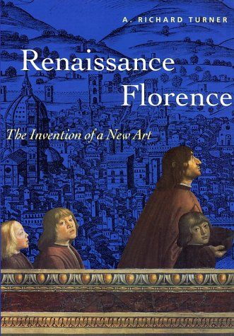 9780810927360: Renaissance Florence: The Invention of a New Art (Perspectives)