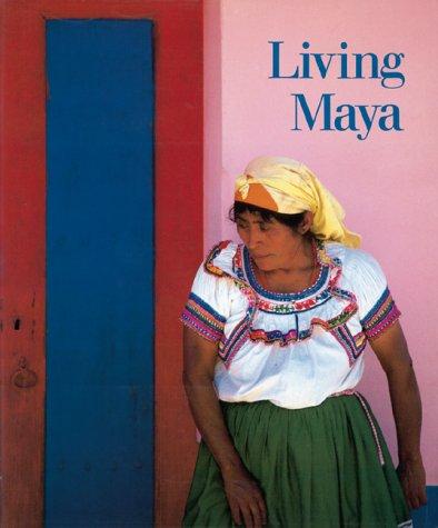 9780810927452: Living Maya