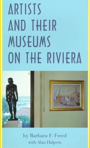9780810927612: Artists and Their Museums On the Riviera