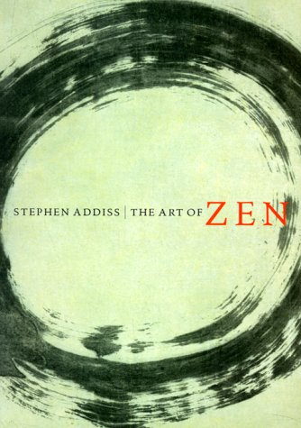9780810927742: The Art of Zen: Paintings and Calligraphy by Japanese Monks 1600-1925