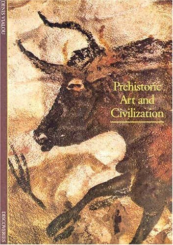 9780810928497: Prehistoric Art and Civilization (Abrams Discoveries)
