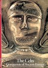9780810928527: Celts: Conquerors of Ancient Europe (Discoveries (Harry Abrams))