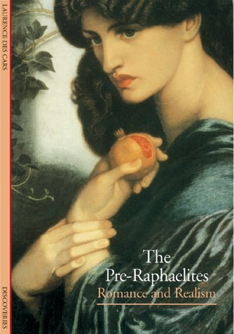 9780810928916: The Preraphaelites: Romance and Realism (Discoveries)