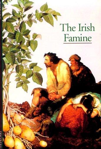 9780810928954: The Irish Famine (Abrams Discoveries)