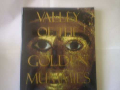 Valley of the Golden Mummies (0810928981) by Zahi Hawass