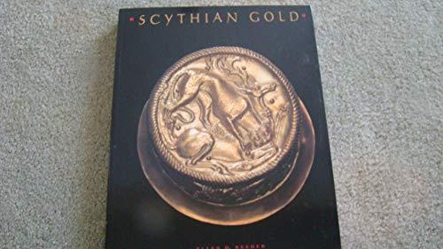 Scythian Gold. Treasures of Ancient Ukraine: Ellen D. Reeder , Editor