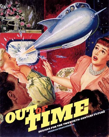 9780810929395: Out of Time: Designs for the Twentieth-Century Future