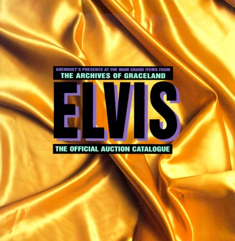 9780810929425: Elvis Presley: The Official Auction Catalogue (Musique-Film)