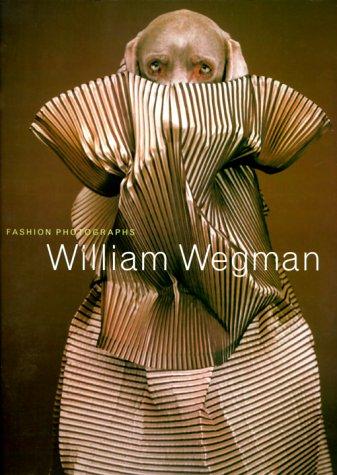 9780810929449: William Wegman: Fashion Photographs