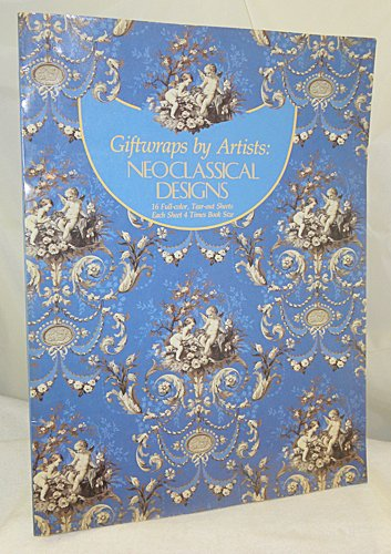 9780810929630: Giftwraps by Artists: Neoclassical Designs/16 Full-Color, Tear-Out Sheets