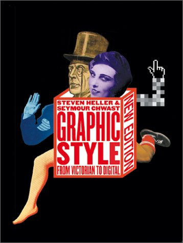 9780810929845: Graphic Style: From Victorian to Digital
