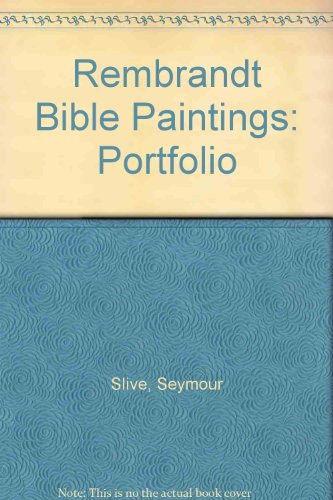 Rembrandt Bible Paintings: Portfolio (The Library of: Slive, Seymour