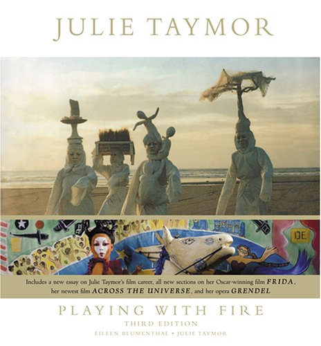 9780810930773: Julie Taymor: Playing with Fire