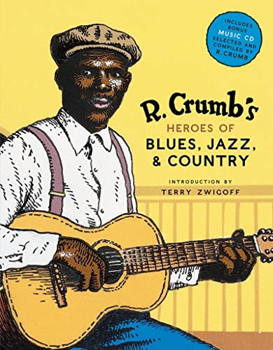 9780810930865: R. Crumb's Heroes of Blues, Jazz & Country