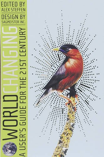 Worldchanging: A User's Guide for the 21st: Steffen, Alex (editor);