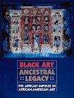 9780810931046: Black Art: Ancestral Legacy : the African Impulse in African American Art