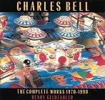 9780810931145: Charles Bell: The Complete Works, 1970-1990