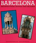 9780810931251: Barcelona: Architectural Details and Delights