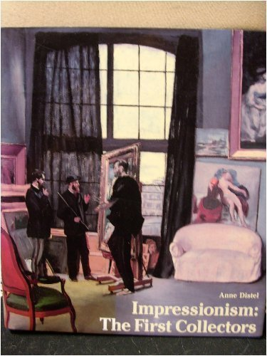 9780810931602: Impressionism: The First Collectors