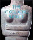 9780810931695: The Cycladic Spirit: Masterpieces from the Nicholas P. Goulandris Collection