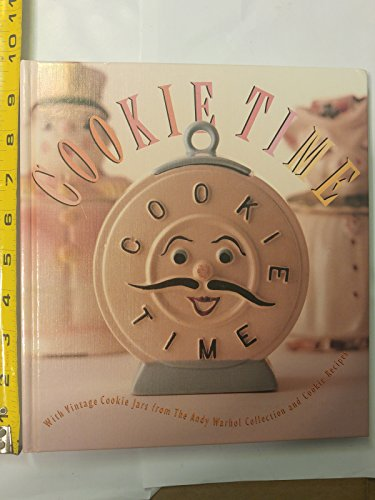 9780810931732: Cookie Time: With Vintage Cookie Jars from the Andy Warhol Collection