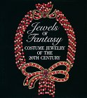 Jewels of Fantasy Costume Jewelry of the 20th Century: Cera, Deanna Farneti