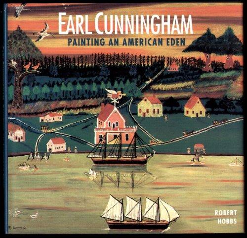 Earl Cunningham: Painting an American Eden: Hobbs, Robert Carleton; Avery, Milton; American ...