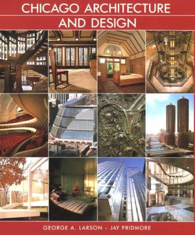 9780810931923: CHICAGO ARCHITECTURE AND DESIGN