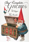 The Complete Book of the Gnomes: Rien Poorvliet and