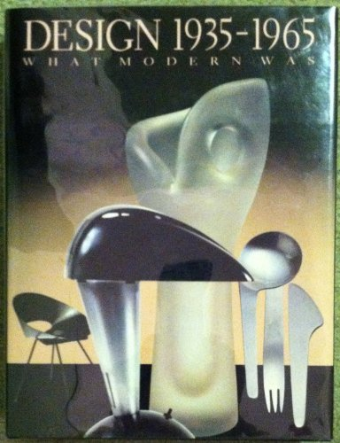 DESIGN 1935-1965 WHAT MODERN WAS Selections from the Liliane and David M. Stewart Collection