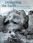 9780810932241: Designing the Earth: The Human Impulse to Shape Nature