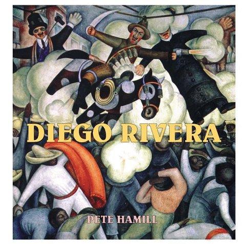 Diego Rivera: Hamill, Pete