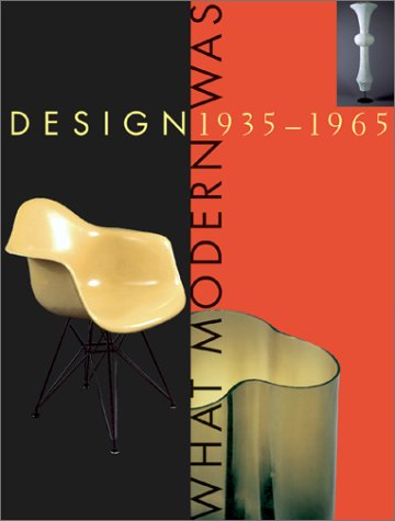 Design 1935-1965: What Modern Was: Johnson, Paul, Eidelberg, Martin