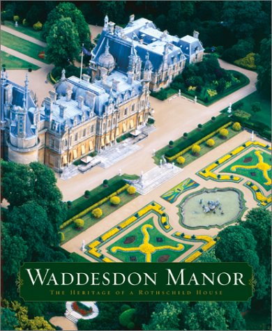 9780810932395: Waddesdon Manor: The Heritage of a Rothschild House