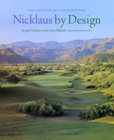 9780810932494: NICKLAUS BY DESIGN (Hb): Golf Course Strategy and Architecture
