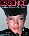 Essence : 25 Years of Celebrating Black Women: Edwards, Audrey; Hinds, Patricia