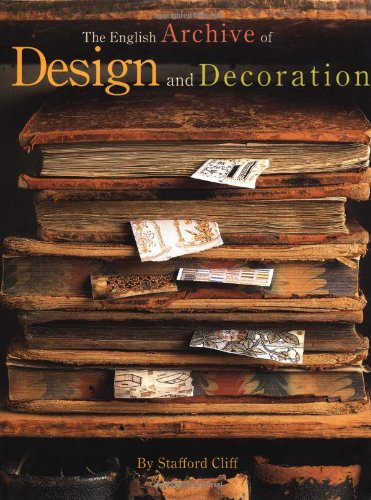 The English Archive of Design and Decoration (First Edition)