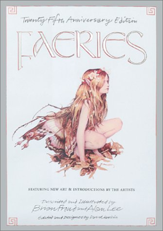 Faeries - 25th Anniversary Edition, Signed Dated: Brian Froud &