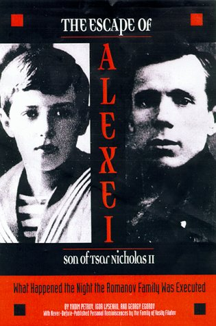 9780810932777: The Escape of Alexei, Son of Tsar Nicholas II: What Happened the Night the Romanov Family Was Executed