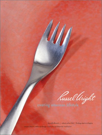 9780810932784: Russel Wright: Creating American Lifestyle