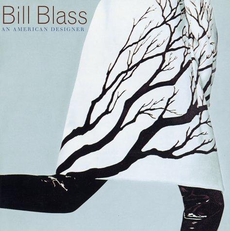 9780810932807: Bill Blass: An American Designer