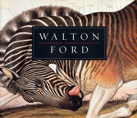 Tigers of Wrath, Horses of Instruction (SIGNED): Ford, Walton, Katz, Steven