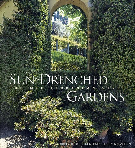 9780810932906: Sun-Drenched Gardens: The Mediterranean Style