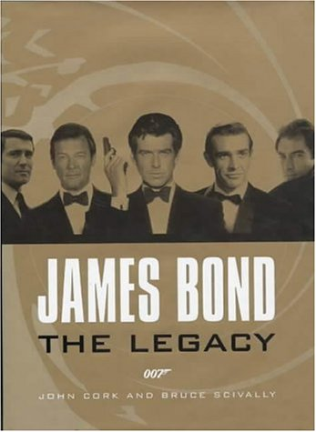 9780810932968: James Bond: The Legacy
