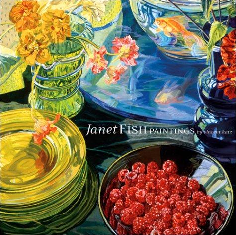 Janet Fish Paintings: Vincent Katz