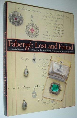 9780810933071: Faberge: Lost and Found : The Recently Discovered Jewelry Designs from the St. Petersburg Archives
