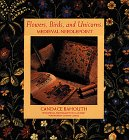 Flowers, Birds, and Unicorns: Medieval Needlepoint (0810933160) by Candace Bahouth