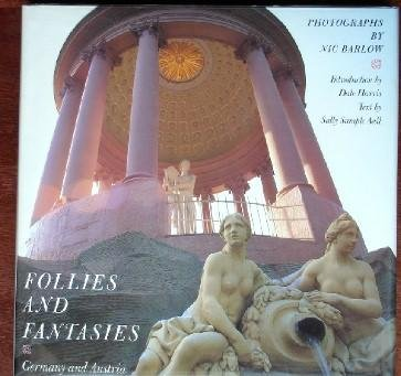 Follies and Fantasies - Germany and Austria